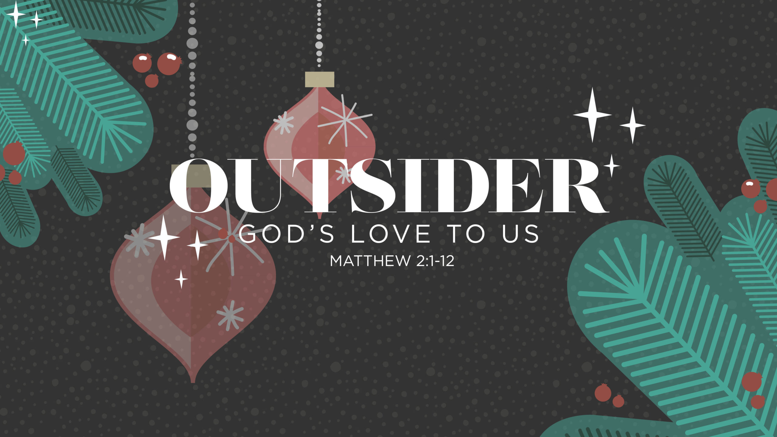 """Featured image for """"Christmas: Outsider – God's Love to Us"""""""