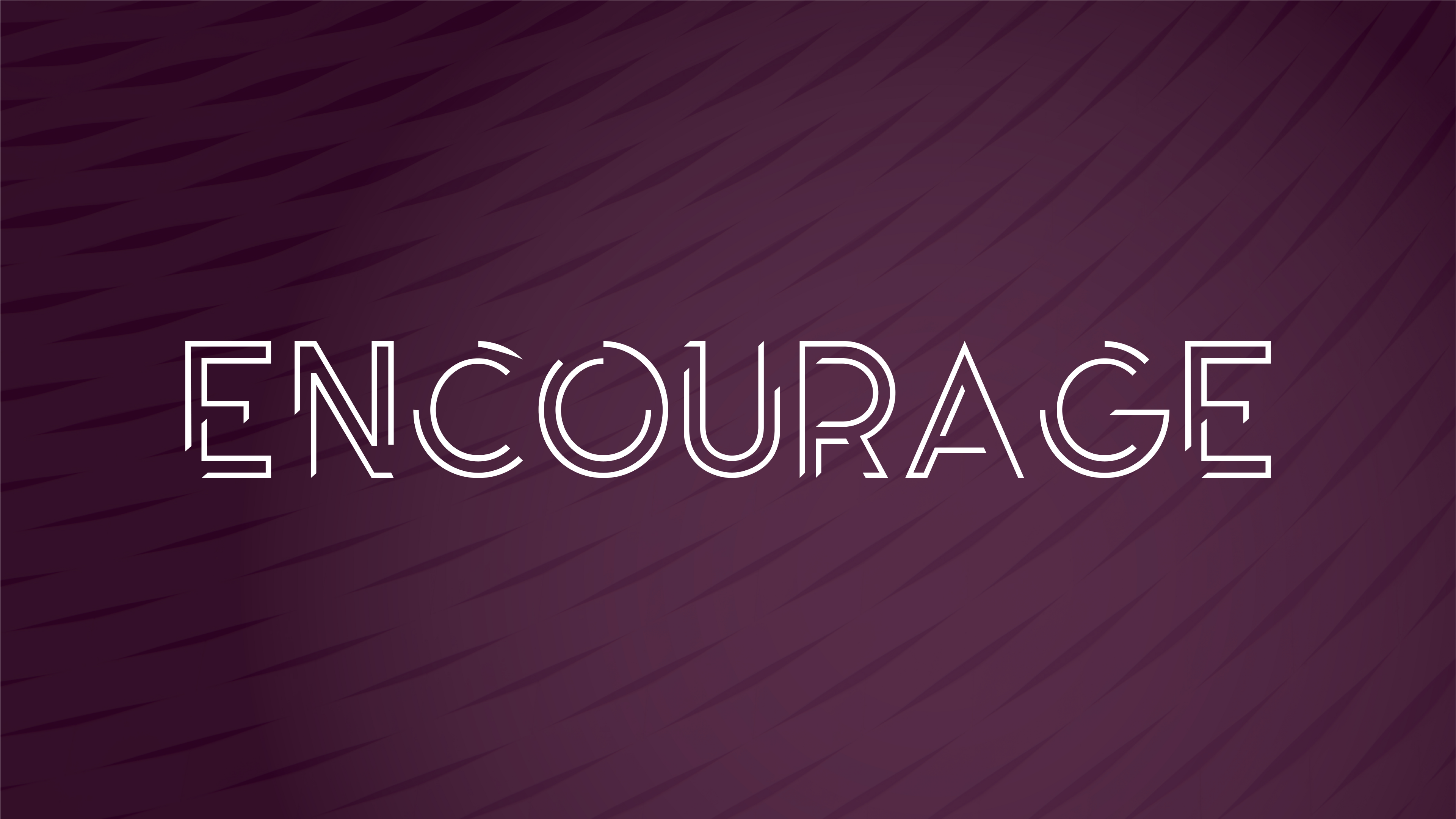 """Featured image for """"Encourage: May God Give Us the Year of Encouragement"""""""
